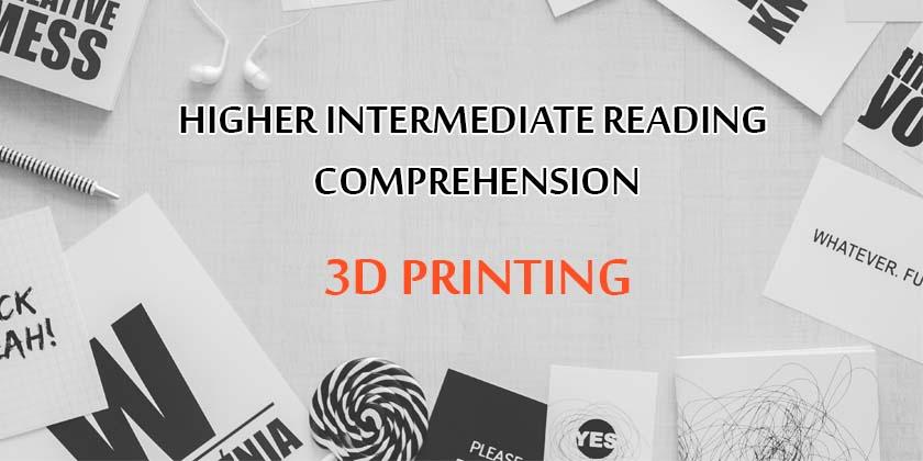 Higher Intermediate Reading Comprehension Test