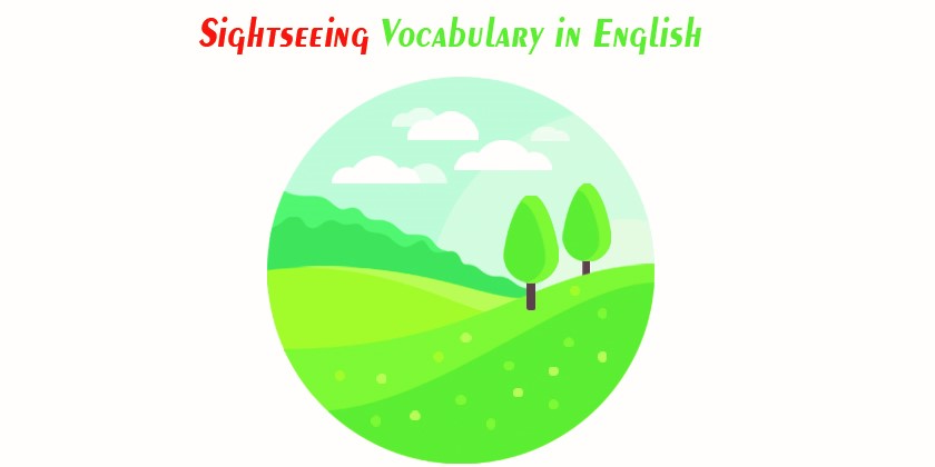 English Vocabulary for Tourism and Sightseeing
