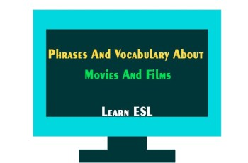 English Phrases And Vocabulary Relating to Movies And Films