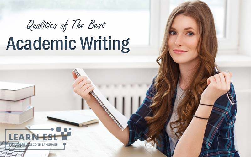 5 General Qualities of The Best Academic Writing