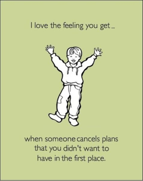 Truths Introverts Want to Tell You cancelled plans