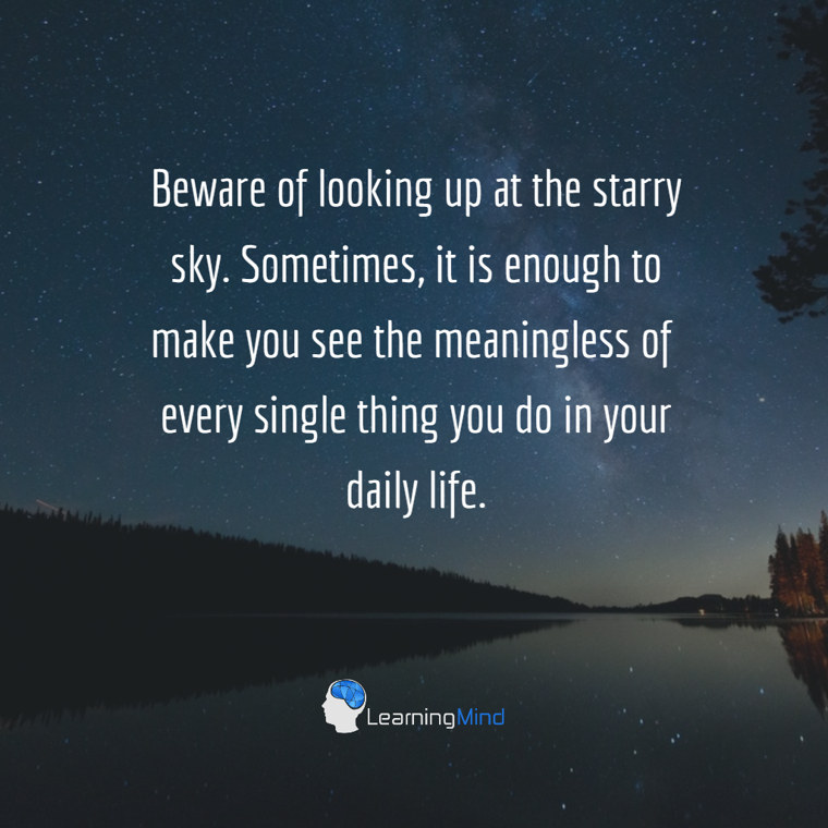 Beware of looking up at the starry sky