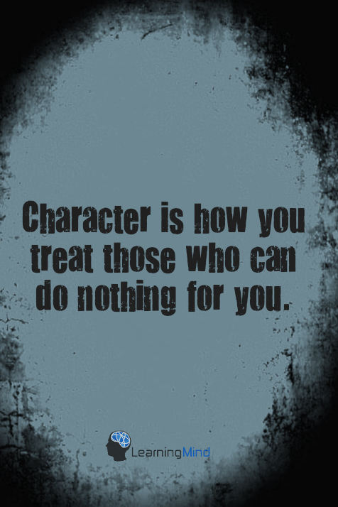 character is how you treat