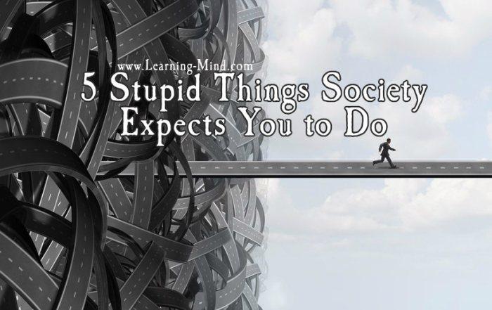 stupid things society