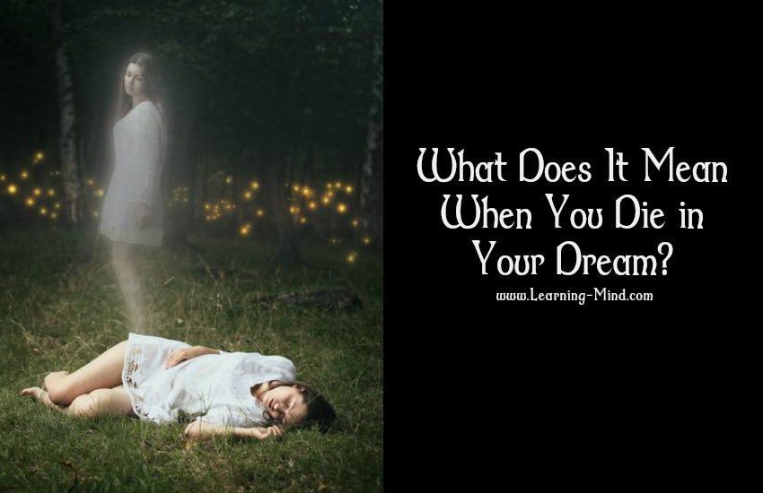 What Does it Mean When you Die in Your Dream