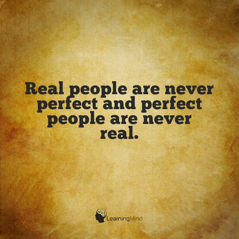 Real people are never perfect