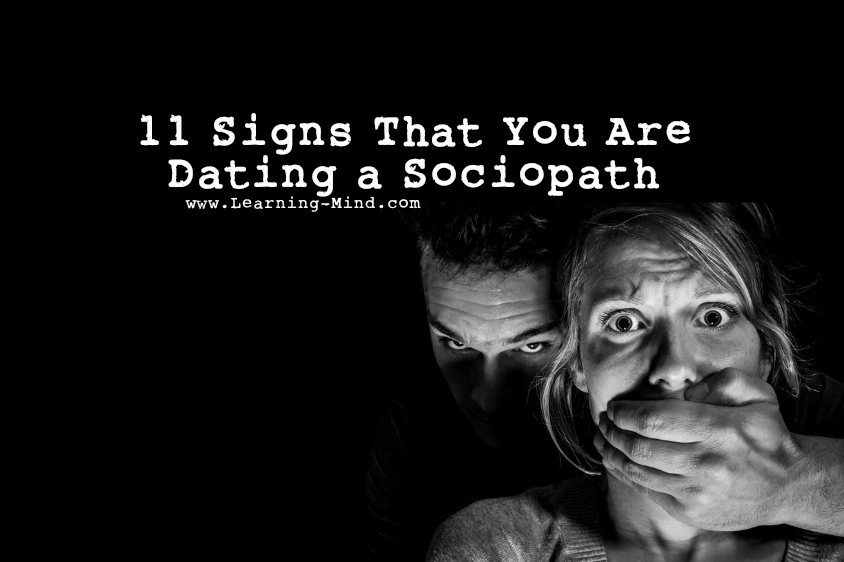18 signs of dating a sociopath Believe it or not, one out of 25 people is thought to be a sociopath, which is a person who exhibits antisocial characteristics and has absolutely.