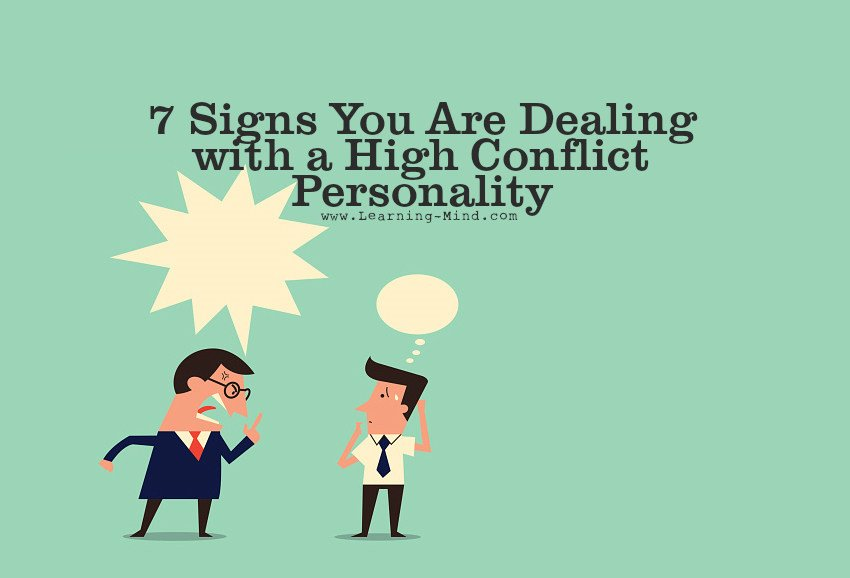 7 Signs You Are Dealing with a High Conflict Personality