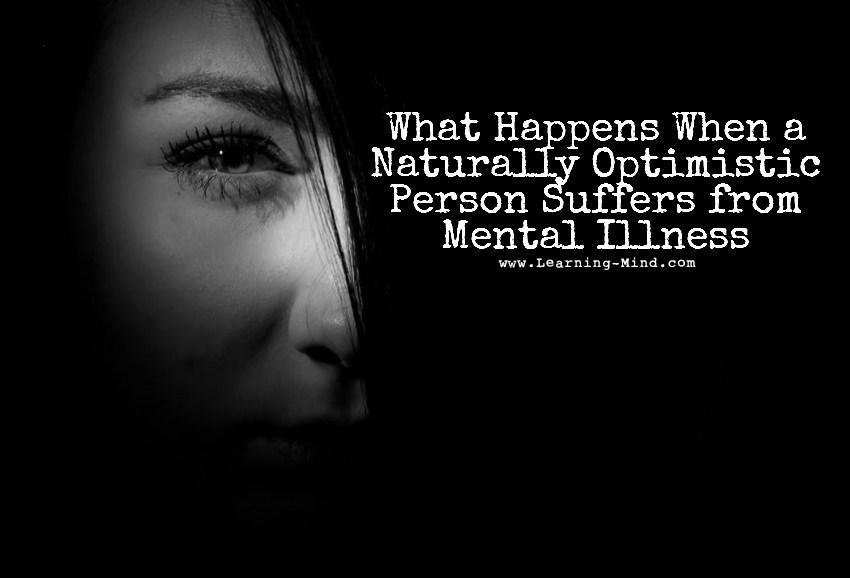optimistic mental illness