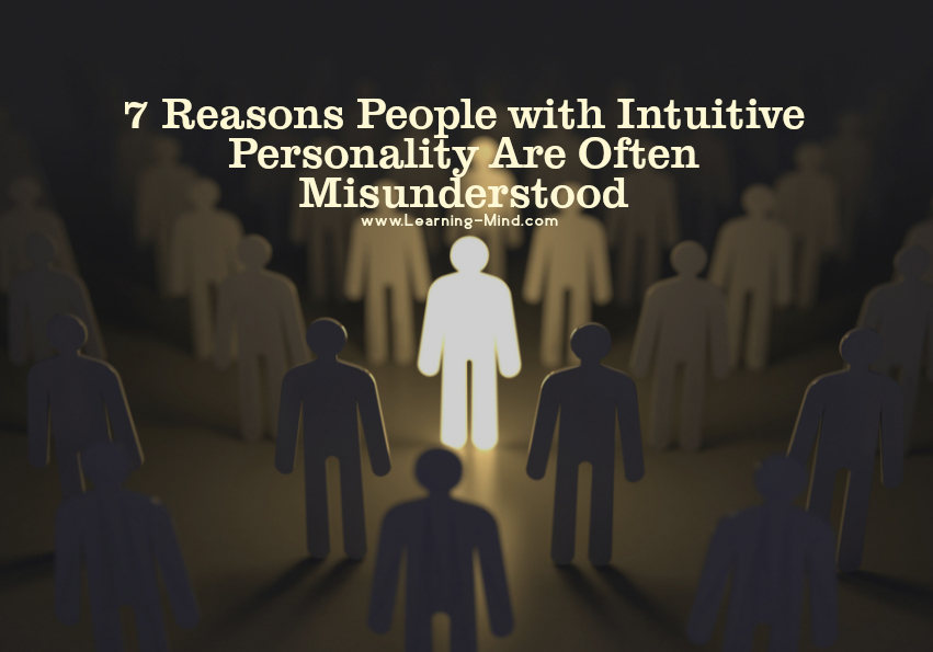 7 Reasons People with Intuitive Personality Are Often Misunderstood Intuitive-personality