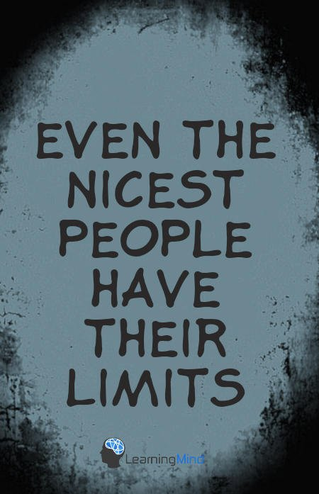 Even the nicest people have their limits