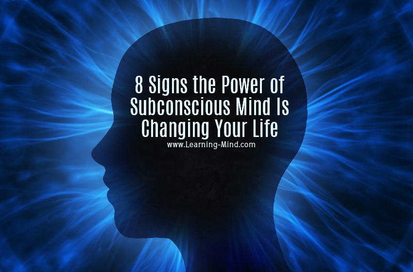 8 signs the power of subconscious mind is changing your