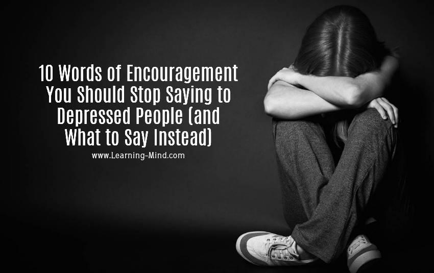 words of encouragement depressed people