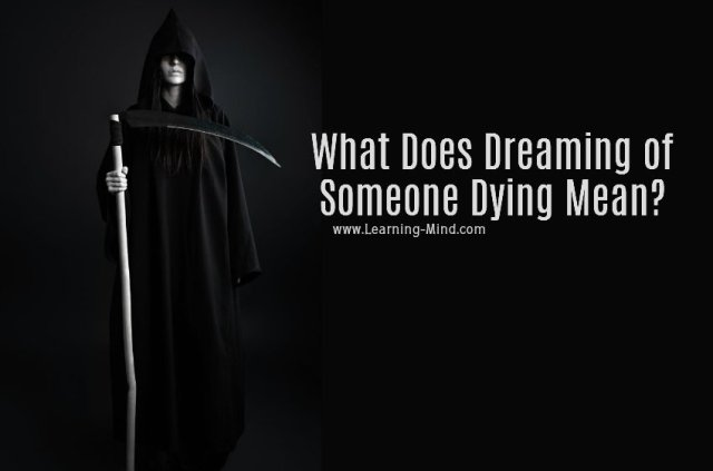 What Does Dreaming of Someone Dying Mean? 8 Possible