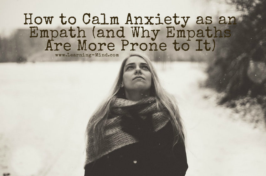 How to Calm Anxiety as an Empath (and Why Empaths Are More Prone to