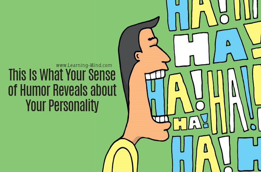 This Is What Your Sense of Humor Reveals about Your