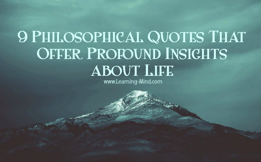 Philosophical Quotes 9 Philosophical Quotes That Offer Profound Insights about Life  Philosophical Quotes