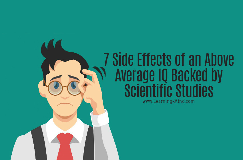 7 Side Effects Of An Above Average Iq Backed By Scientific Studies