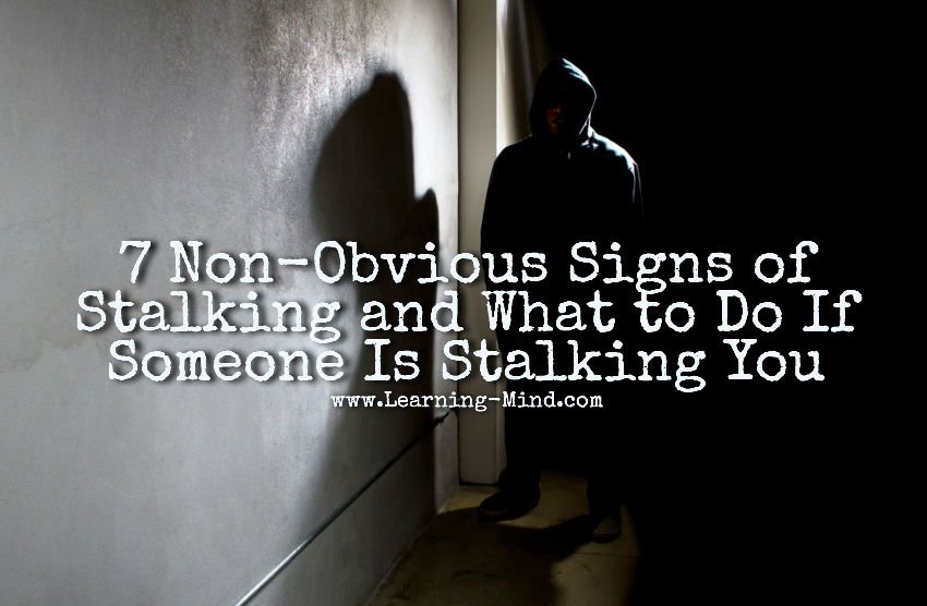 Signs that you are being stalked
