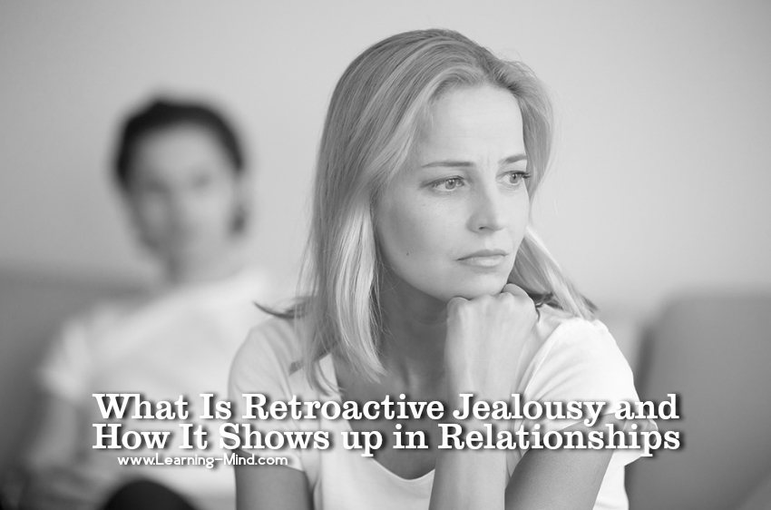 How to get over retroactive jealousy