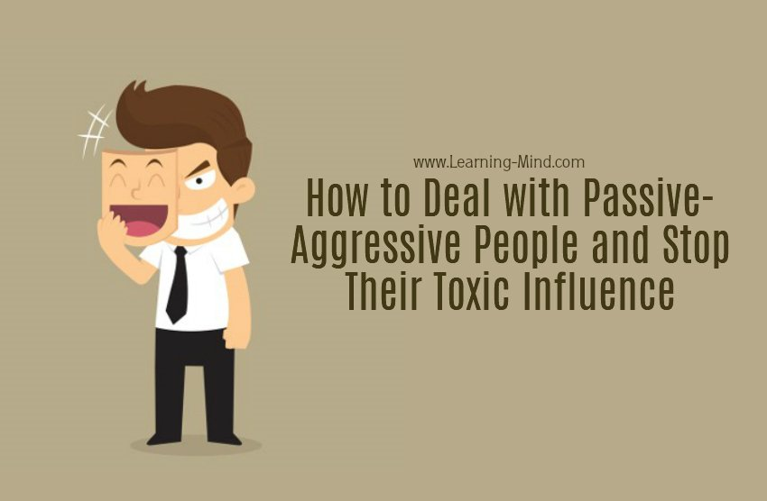How to Deal with Passive-Aggressive People