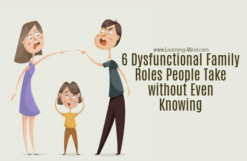 6 Dysfunctional Family Roles People Take without Even Knowing