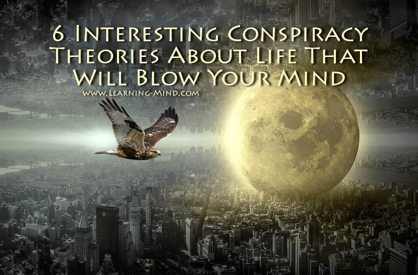 conspiracy theories about life
