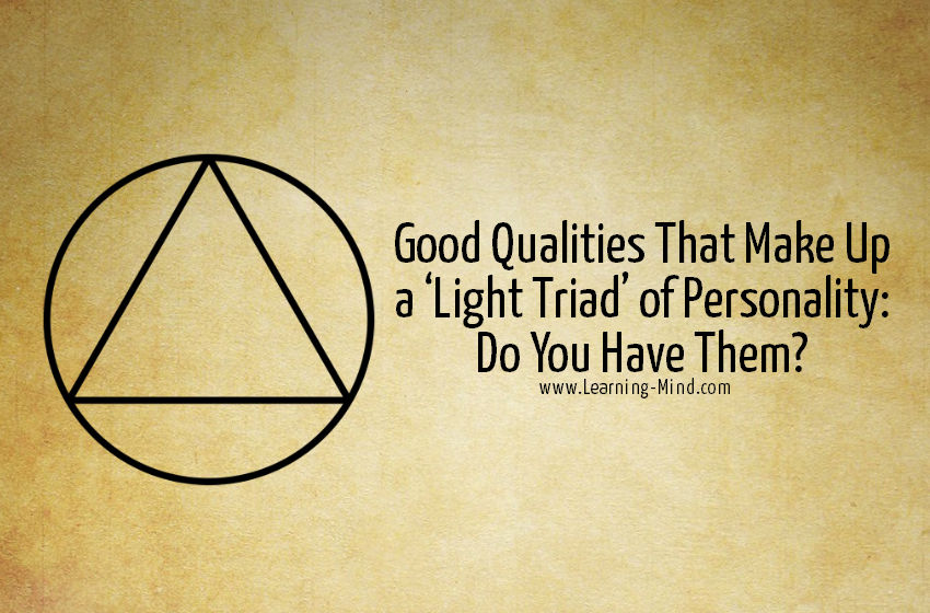good qualities light triad personality