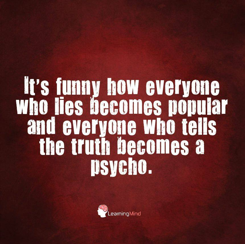 It's funny how everyone who lies becomes popular