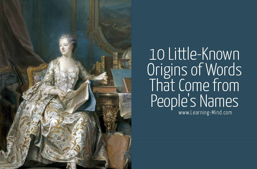 10 Little-Known Origins of Words That Come from People's Names