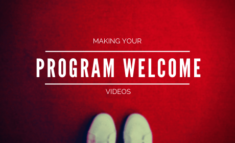 Title: Making your Welcome to Program Videos
