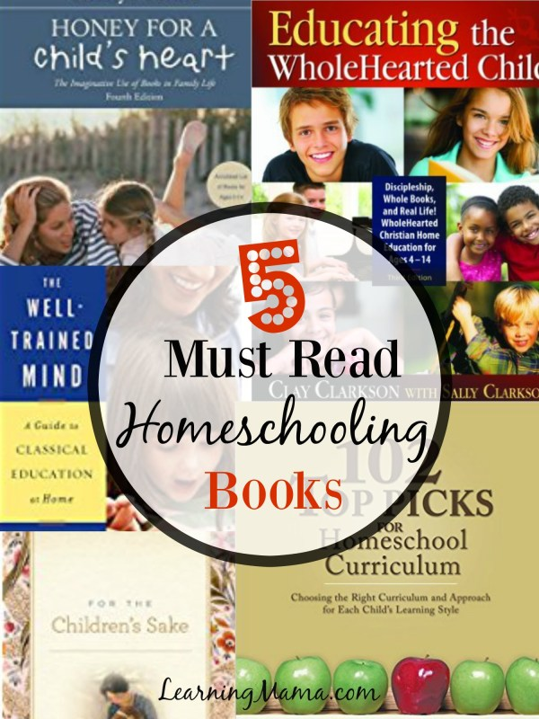 Must Read Homeschooling Books - these are my top 5 recommended books for new homeschoolers