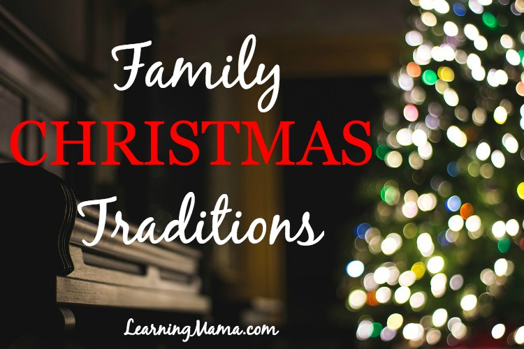 Our Family Christmas Traditions