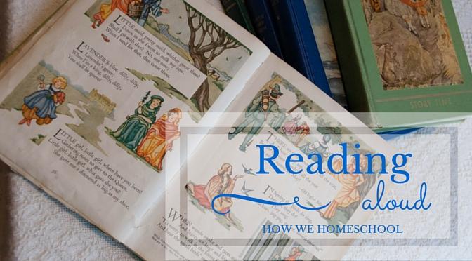 How We Homeschool: Reading Aloud