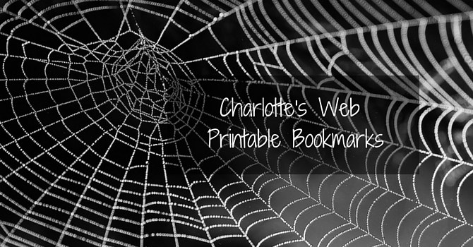 Barnyard themed printable bookmarks featuring favourite quotations from E. B. White's children's classic, Charlotte's Web