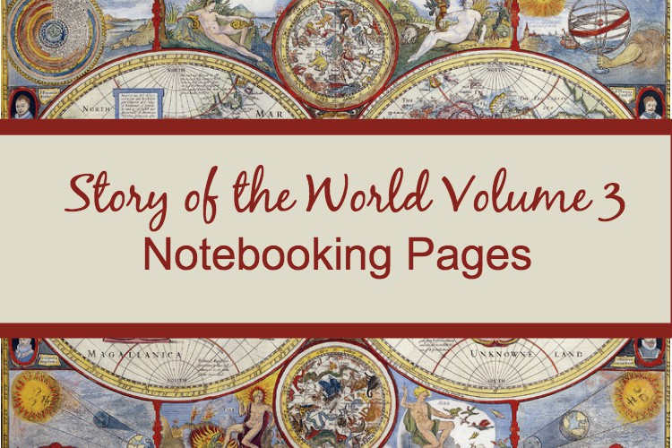 Story of the World Volume 3 Notebooking Pages