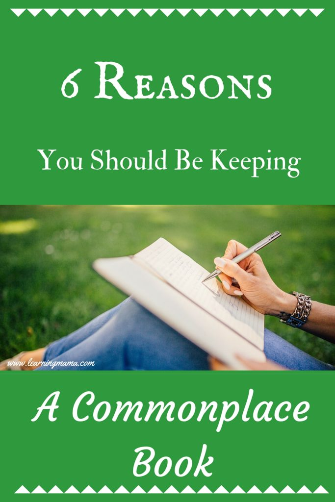 What is a commonplace book? Why should you be keeping one?