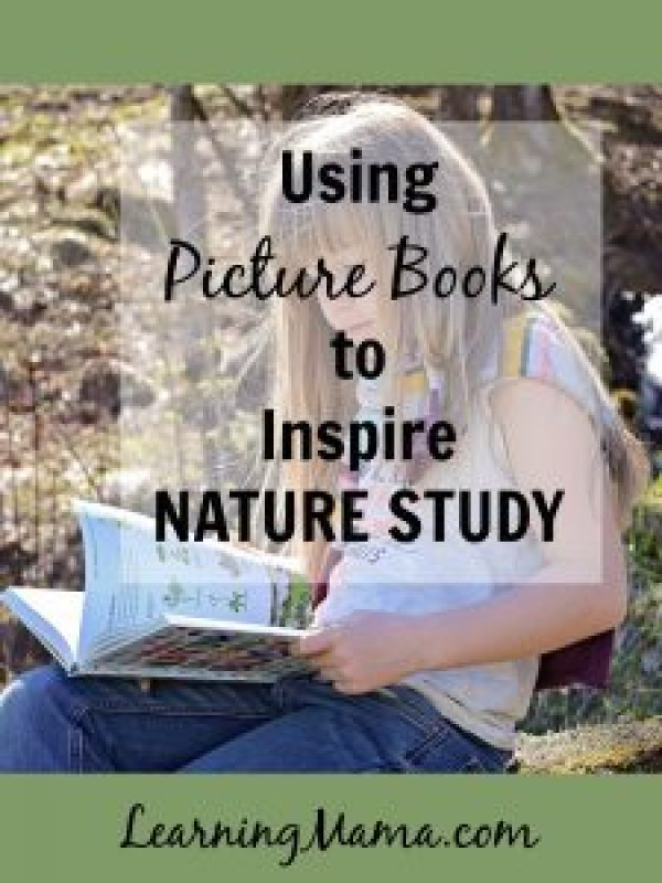 Using Picture Books to Inspire Nature Study