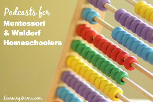 Homeschool Podcasts - Podcasts for Montessori & Waldorf Homeschoolers