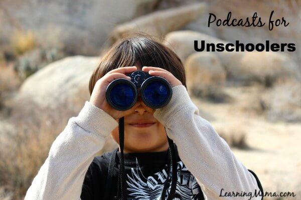 Homeschool Podcasts - Unschooling