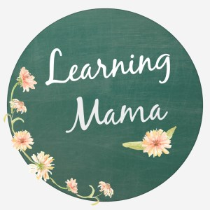 Learning Mama - Learning From and With My Children