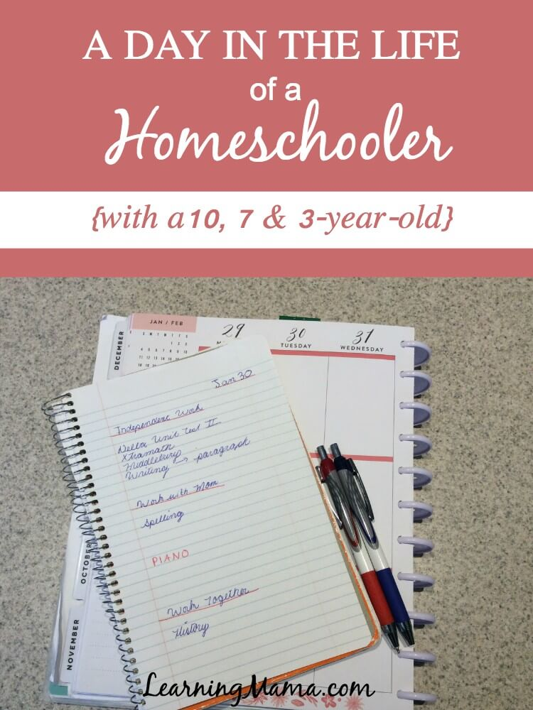 Learning Mama's Day in the Life of a Homeschooler - 2018 Edition! A peak into an ordinary day homeschooling a 10 year old, 7 year old, and a 3 year old