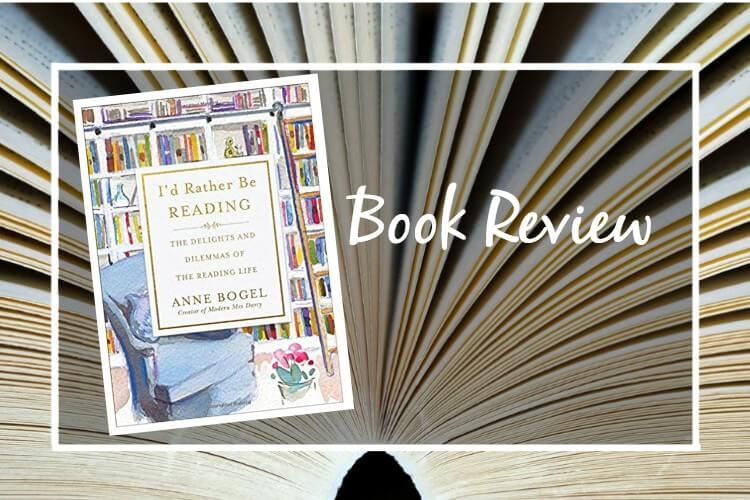 I'd Rather Be Reading: Book Review