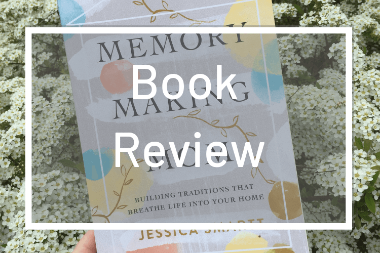 Memory Making Mom: Book Review
