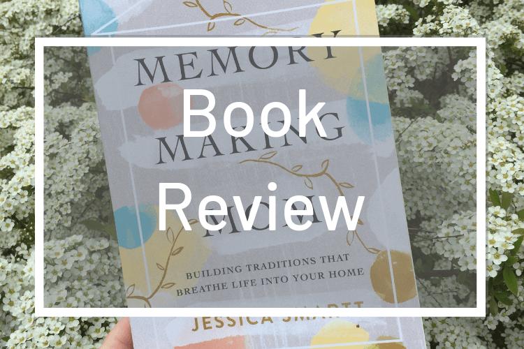 Memory Making Mom: Book Review
