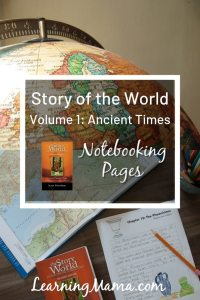 Story of the World Volume 1 Notebooking pages - FREE printable #homeschool #history #notebooking