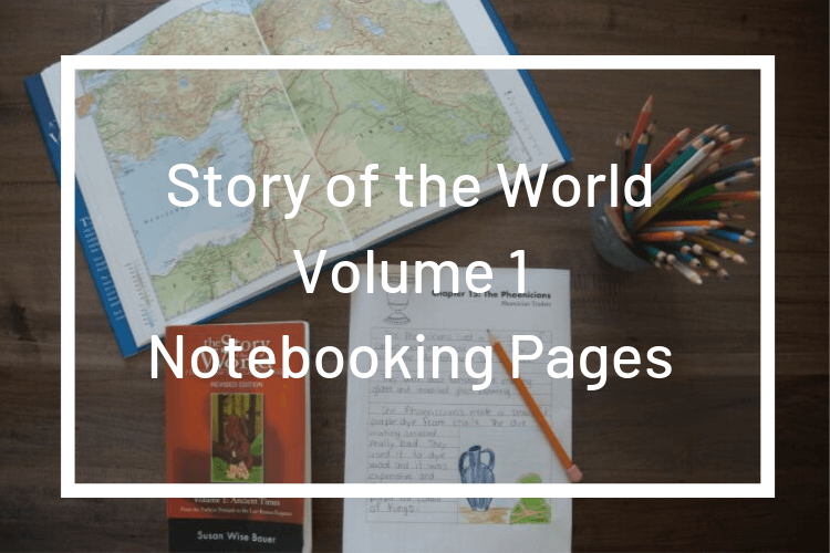 Story of the World Volume 1 Notebooking Pages