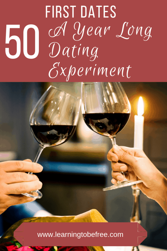 Text that says 50 first dates: a year long dating experiment with a picture of two people holding glasses of red wine.