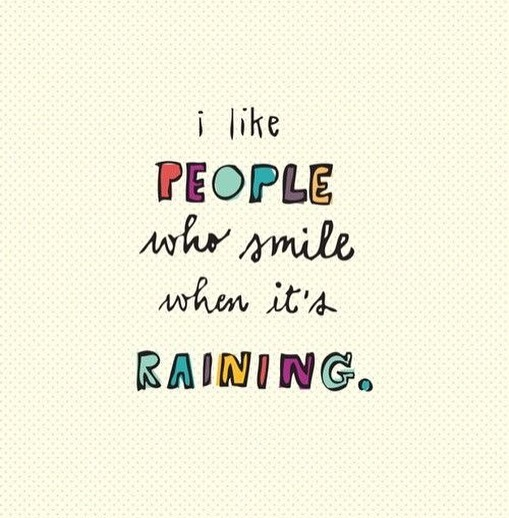 I  people who smile when its raining! It washellip