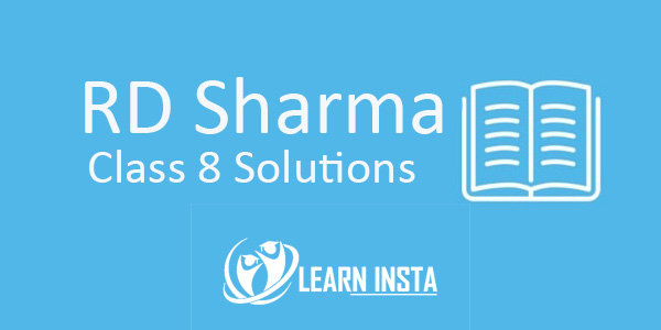 RD Sharma Class 8 Solutions